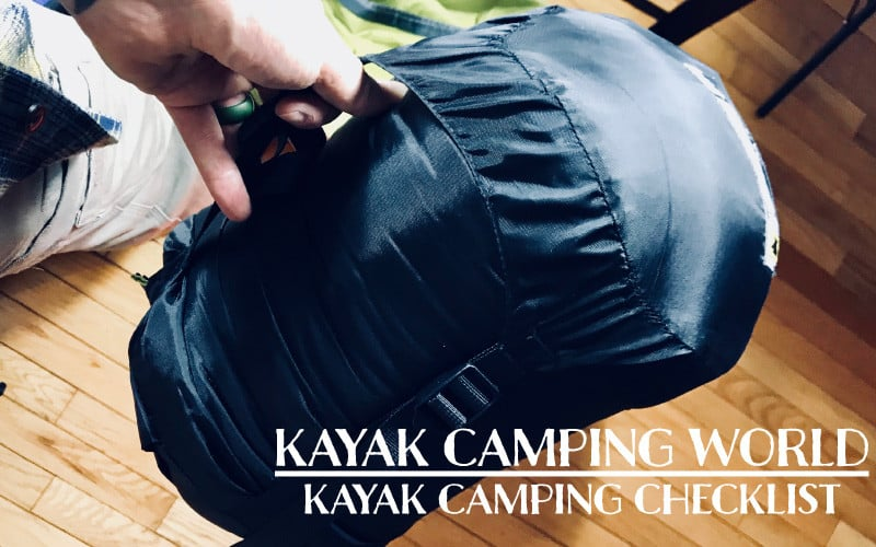 kayak camping checklist - packing and gear essentials